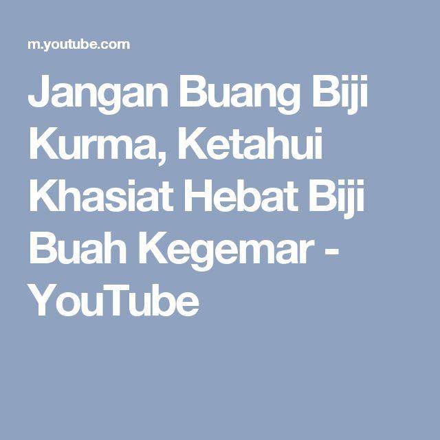 Jangan Buang Biji Kurma, Ketahui Khasiat Hebat Biji Buah Kegemar - YouTube