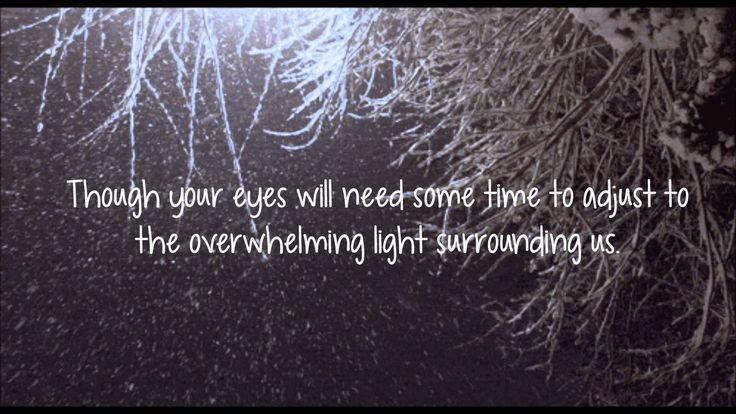 Light - Sleeping at Last... You are loved... you are loved.. I will do better... xo