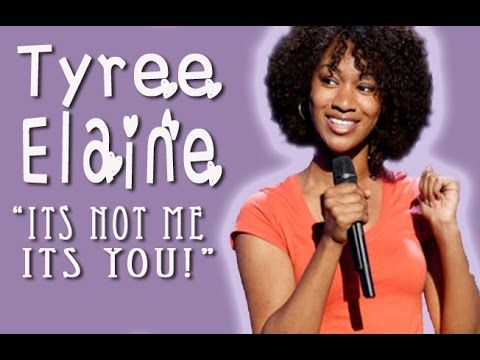 """Its not me its you"""" Ep2 - Tyree Elaine - YouTube"""