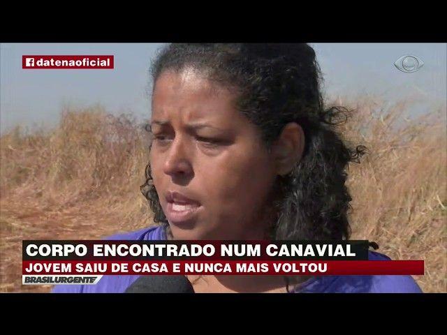 Corpo de jovem desaparecida é encontrado em canavial