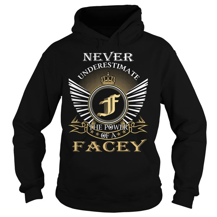 Never Underestimate The Power of a FACEY - Last Name, Surname T-Shirt