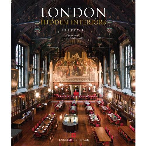 London Hidden Interiors English Heritage London Hidden Interiors. ISBN 978-0-9568642-4-6