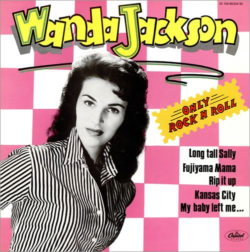 Wanda Jackson - Only Rock'n'Roll