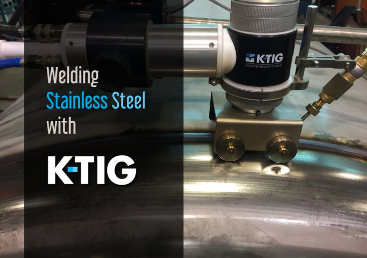See how K-TIG welds stainless steel, and find out about the advantages of doing so