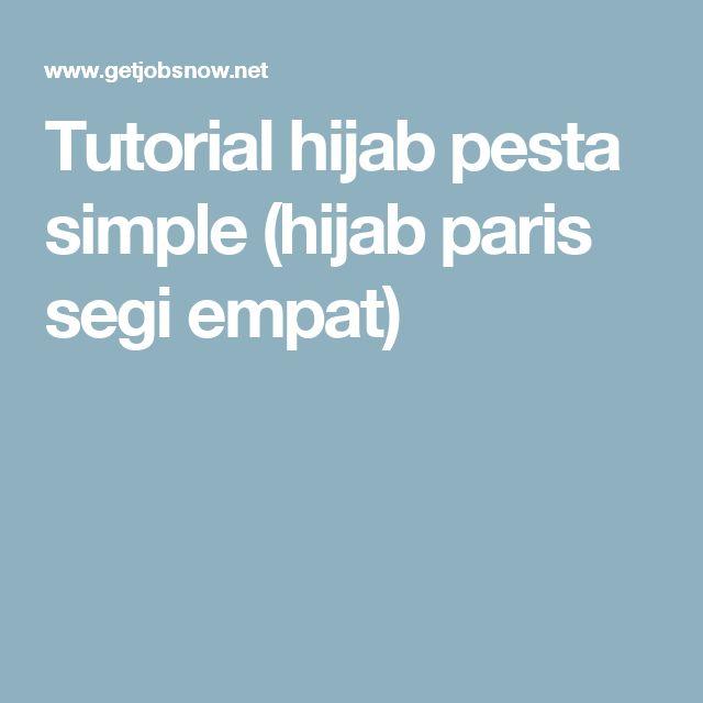 Tutorial hijab pesta simple (hijab paris segi empat)