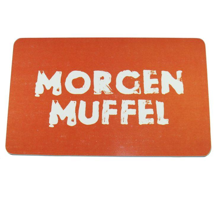 Frühstücksbrettchen Morgenmuffel Schneidebrett; Maße 14,2 x 23,2 x 0,2 cm; lebensmittelecht; nicht spülmaschinen- oder mikrowellengeeignet