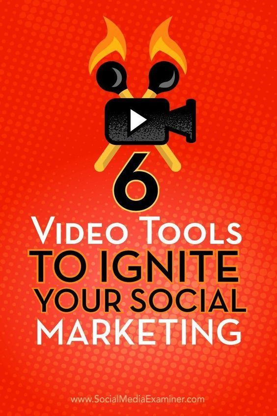 Tips about six video tools you can use to make your social media marketing pop.