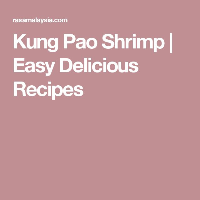 Kung Pao Shrimp | Easy Delicious Recipes