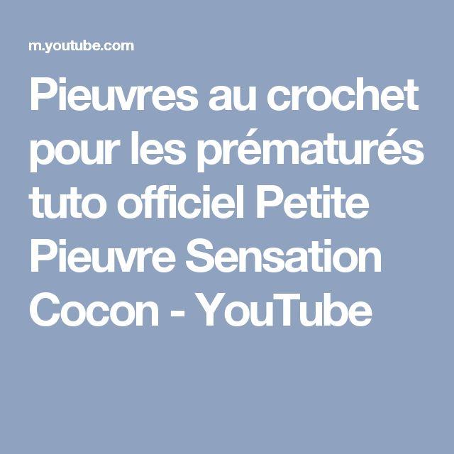 Pieuvres au crochet pour les prématurés tuto officiel Petite Pieuvre Sensation Cocon - YouTube