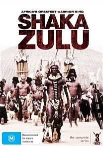 - Shaka Zulu: The Complete Series He was an illegitimate prince who reclaimed his birth right with brilliance and brutality.