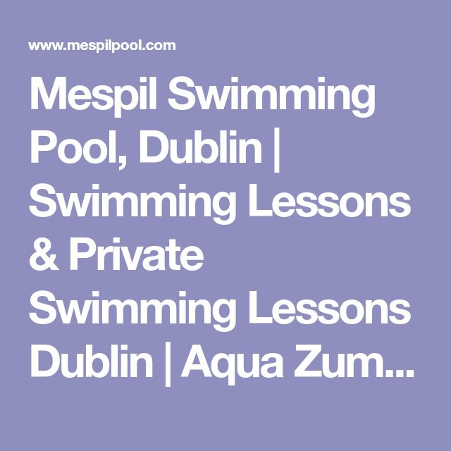 Mespil Swimming Pool, Dublin | Swimming Lessons & Private Swimming Lessons Dublin | Aqua Zumba