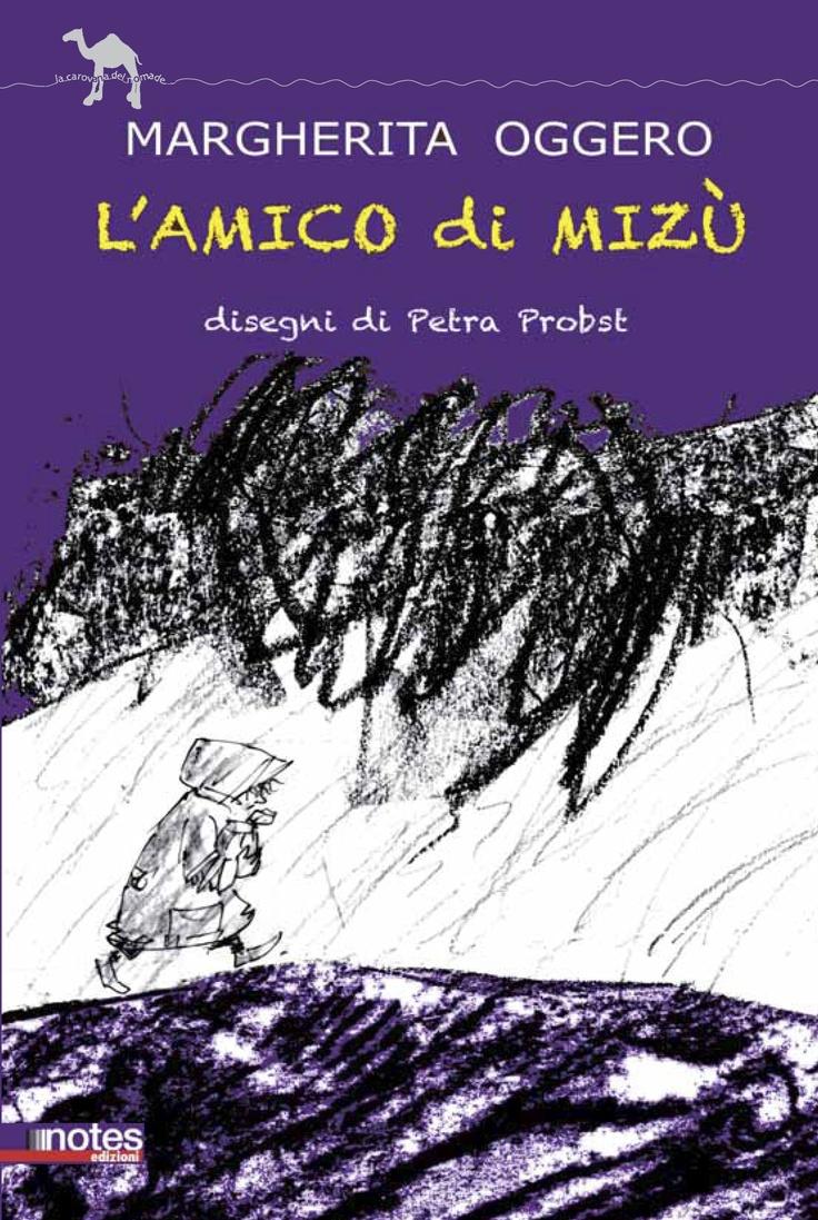 """""""L'amico di Mizù"""", il primo giallo per bambini di #MargheritaOggero con le illustrazioni di #PetraProbst"""