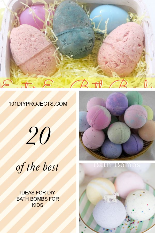 20 Of the Best Ideas for Diy Bath Bombs for Kids