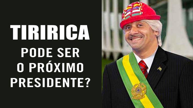 Se o Temer sair o TIRIRICA pode ser o próximo Presidente?