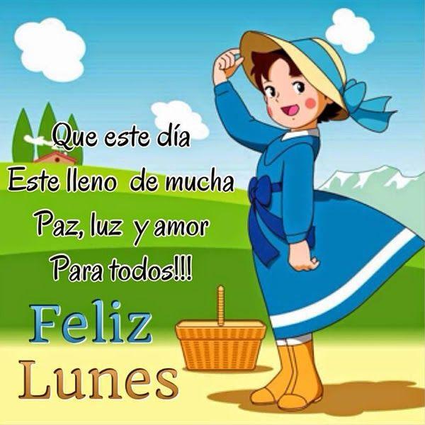 #FelizDia #FelizLunes    Feliz Lunes Imagenes De Amistad