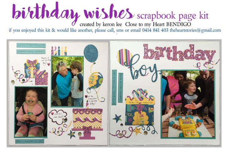 BIRTHDAY WISHES kit get those celebration & birthday photos off your device & onto a page with this delightful double page scrapbook layout kit. Titles for both gender included & paper is reversible which enables you to copy mine exactly, or to improvise & embrace your own creative flair. $18 ea plus flat $10 per order postage w/i Australia - International postage available. Paypal, pay to moblie or direct debit. Email: theheartstories@gmail.com scrapbook kit, paper craft, paper arts, page