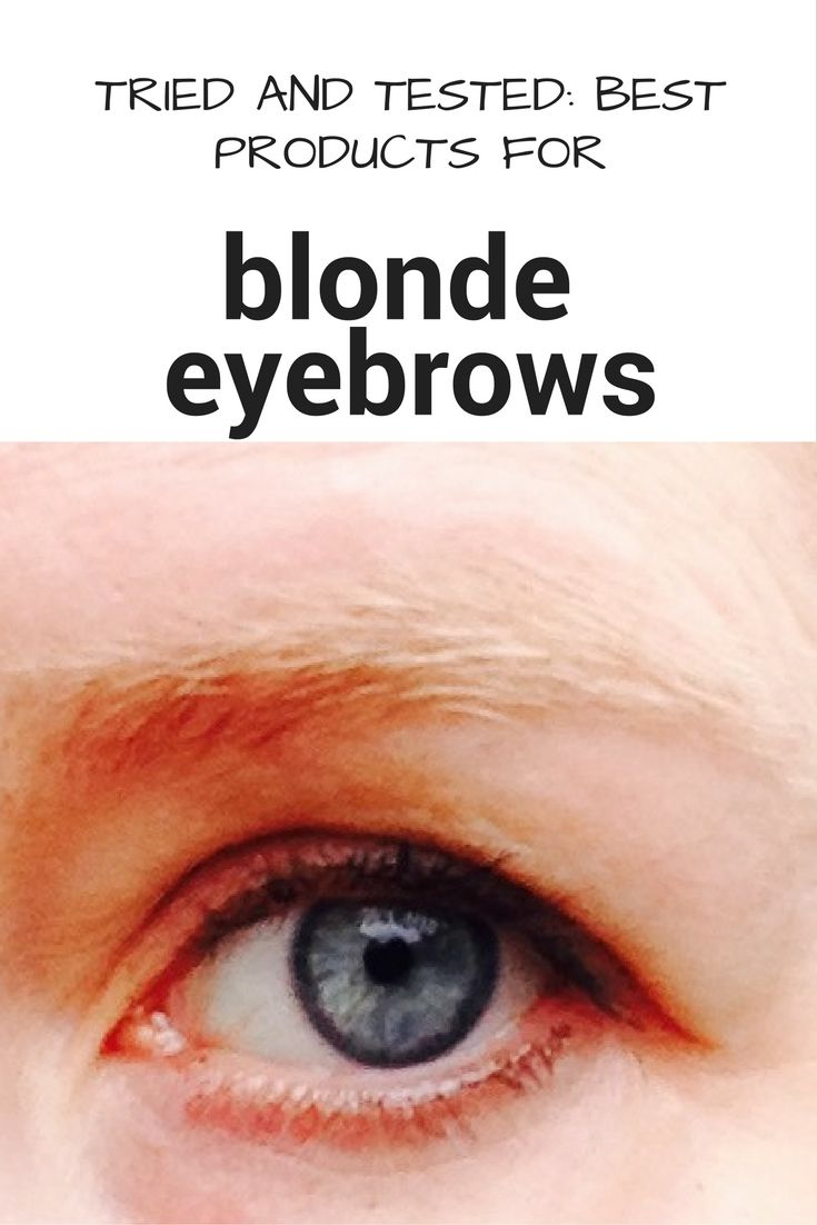 How to look like you actually have some eyebrows, and not break the bank. Here are some of the best products for blonde eyebrows currently available
