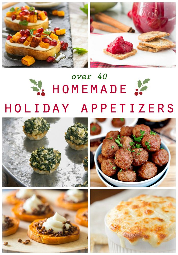 A collection of easy Homemade Holiday Appetizers that will keep your Thanksgiving and Christmas guests satisfied until the main course is served!