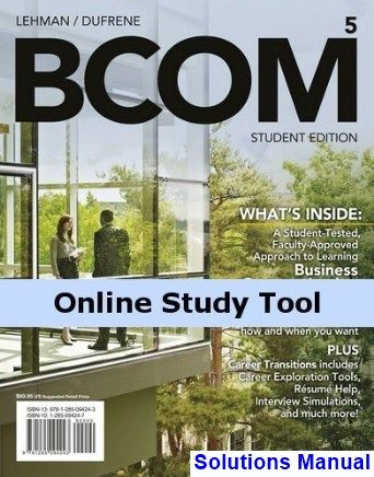 BCOM 5th Edition Lehman Solutions Manual - Test bank, Solutions - resume quiz