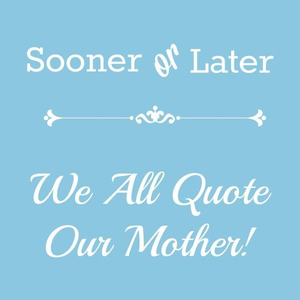 17 Best Mothers Day Quotes On Pinterest