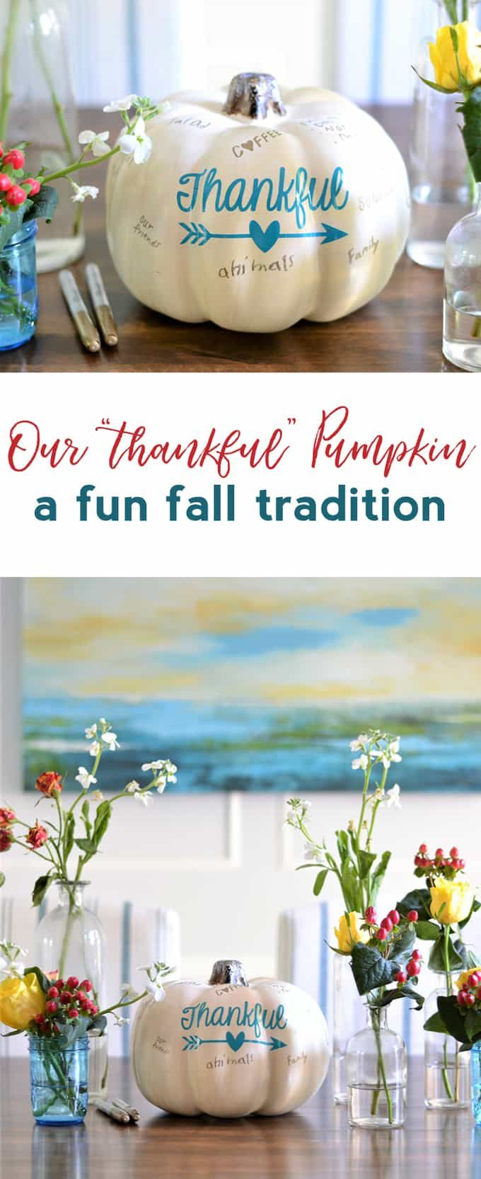 thanksgiving centerpiece | thankful pumpkin | pumpkin crafts | fall decor | thanksgiving tablescape | cultivate gratitude | thankfulness | gratitude practice for kids | pumpkin crafts