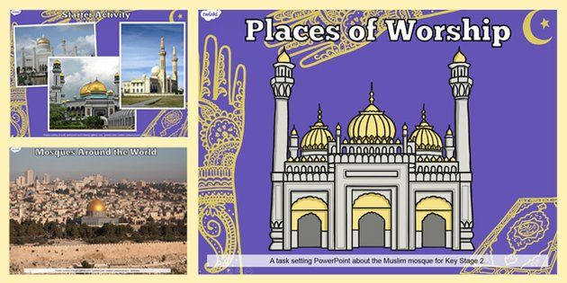 places of worship muslim mosques ks2 powerpoint religion ks2 twinkl religious resources. Black Bedroom Furniture Sets. Home Design Ideas