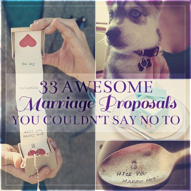 33 Awesome Marriage Proposals You Couldn't Say No To (I love 1, 2, 3, 5, 6, 12, 14, 15, 18, 19, 22, 23, 24, 30) I like the idea of being able to choose my own ring - it's gonna be on my finger anyway!