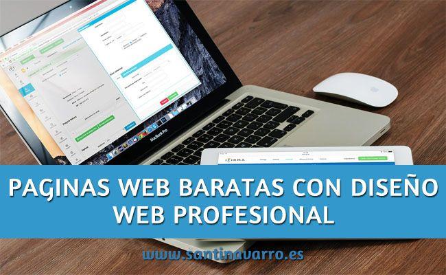 ¿Quieres paginas web baratas o economicas con diseño web profesional? Estos puntos te interesan para ahorrar en tu presupuesto web http://www.santinavarro.es/paginas-web-baratas-economicas/