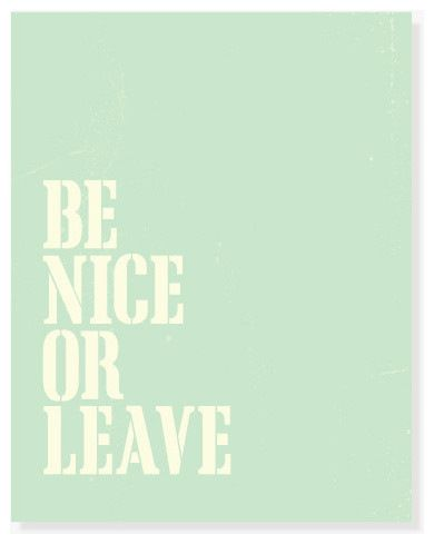Be Nice Or Leave Wall Art, Coral, 5x7 Inches eclectic-prints-and-posters