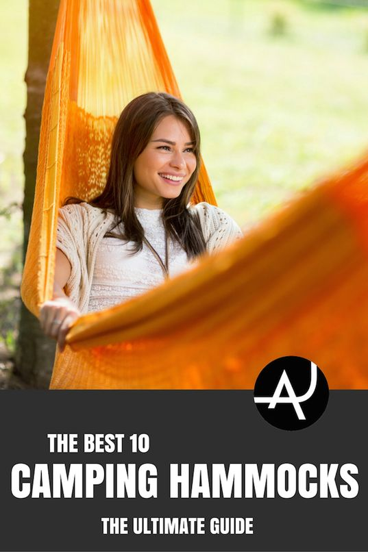 The 10 Best Camping Hammocks of 2017 – Best Camping Gear – Hiking Gear For Beginners – Backpacking Equipment List for Women, Men and Kids via @theadventurejunkies