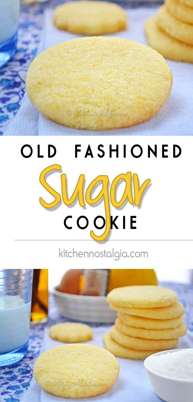 Old Fashioned Sugar Cookie - kitchennostalgia.com