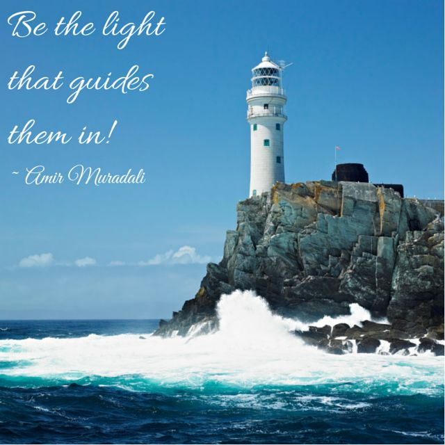 Be the light that guides them in! #leadership