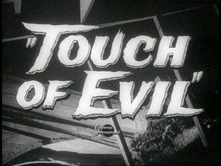 http://annyas.com/screenshots/images/1958/touch-of-evil-trailer-title-still-small.jpg#