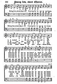 """Swing Low, Sweet Chariot"" is a historic African-American spiritual. The first recording was in 1909, by the Fisk Jubilee Singers of Fisk University."