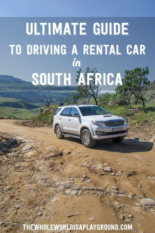 Ultimate guide to driving a rental car in South Africa