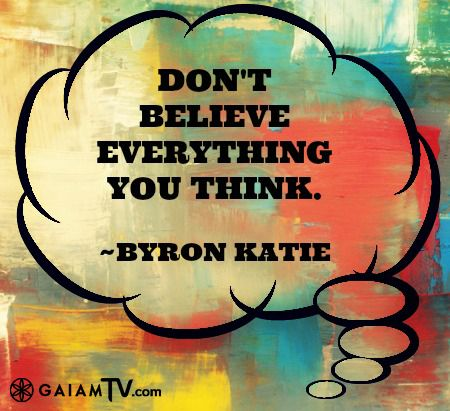 After suffering through more than a decade of depression, Byron Katie woke up one morning, opened her eyes, and discovered that all of her problems came from believing her thoughts. She understood that when she believed her thoughts, she suffered, but when she was free from her thoughts she could experience the world directly and her suffering disappeared.