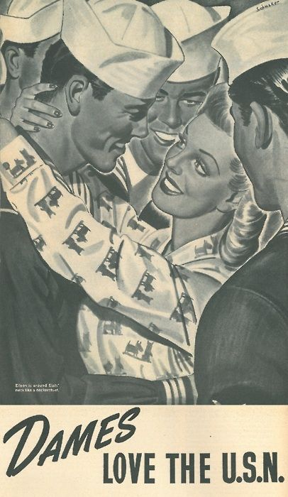 """""""Dames Love The USN"""" ~ WWII era poster, ca. 1940s. - Help Us Salute Our Veterans by supporting their businesses at www.VeteransDirectory.com, Post Jobs and Hire Veterans VIA www.HireAVeteran.com Repin and Link URLs"""