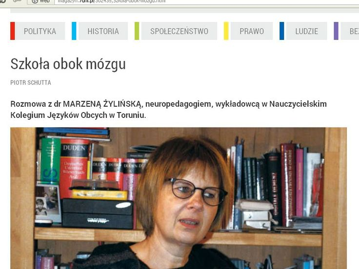 Rozmowa z dr MARZENĄ ŻYLIŃSKĄ, neuropedagogiem, wykładowcą w Nauczycielskim Kolegium Języków Obcych w Toruniu.