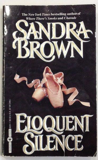 Eloquent Silence by Sandra Brown (aka Rachel Ryan) (1995 - Paperback)