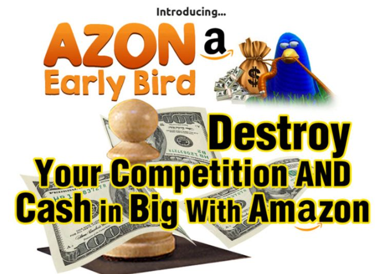 Azon Early Bird – Rank An Amazon Product To Page 1 Of Google In 3 Minutes Flat. Azon Early Bird is an Amazon Training course like no other you have seen before, it reveals the method which has been responsible for tens of thousands of dollars in Amazon Commissions PLUS how to destroy your competition by being way ahead of them.
