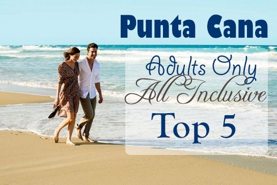 Adults Only All Inclusive Resorts And Vacations