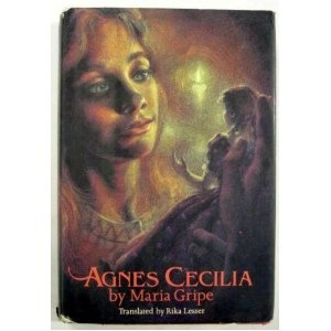 Agnes Cecilia by Maria Gripe - How I loved this book as a young girl, magical!