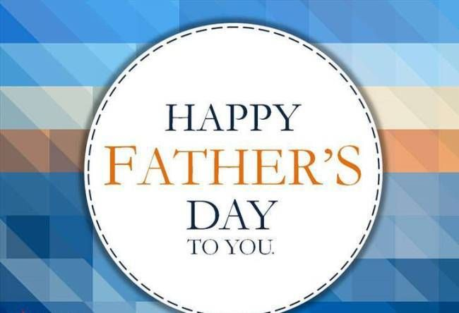 Happy Father's Day To You Images 2018 To Wish Fathers Day  #happyfathersday2018 ...