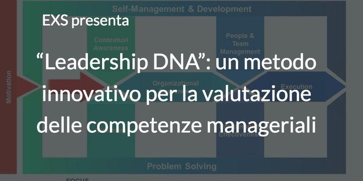 Un metodo innovativo per la valutazione delle competenze manageriali capace prevedere il potenziale di performance futura