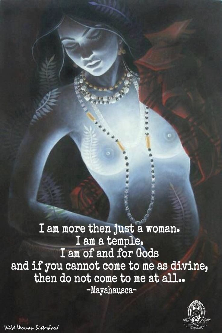I am more then just a woman. I am a temple. I am of and for Gods and if you…