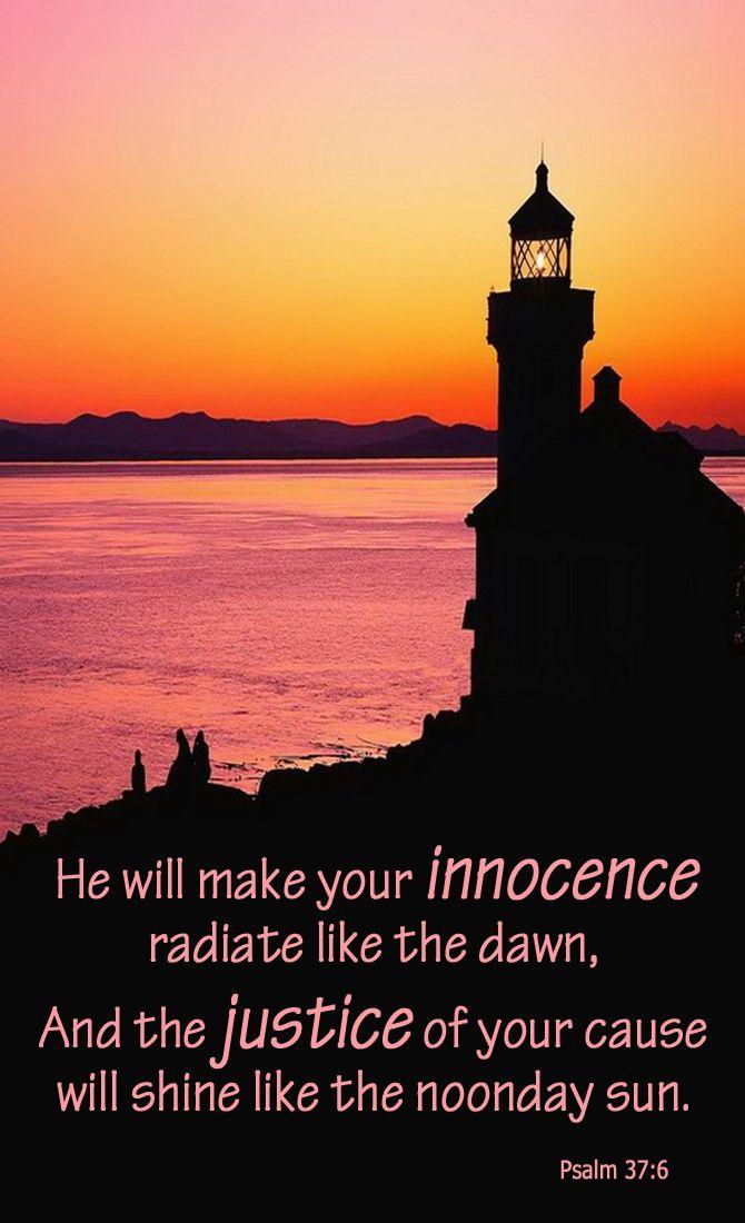 ~ Psalm 37:6 ~