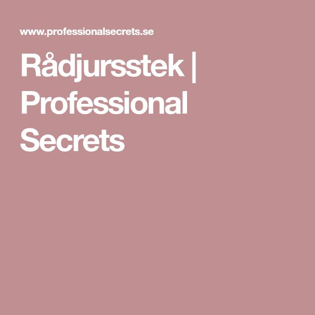 Rådjursstek | Professional Secrets