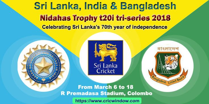 Match Schedule of Hero Nidahas Trophy t20 tri-series 2018 https://www.cricwindow.com/sl-ind-ban-t20i-tri-series-2018/fixtures.html