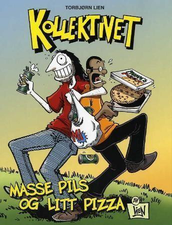 """""""Kollektivet - masse pils og litt pizza!"""" av Torbjørn Lien"""