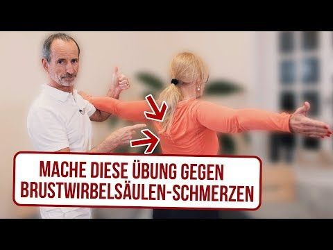 BWS Schmerzen Übungen zum Mitmachen // Brustwirbelsäule Schmerzen - YouTube